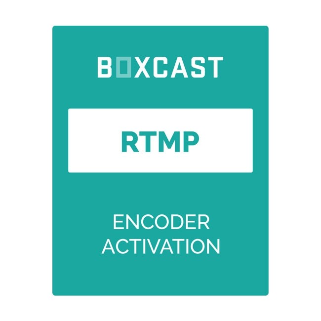 BoxCast RTMP Encoder Activation